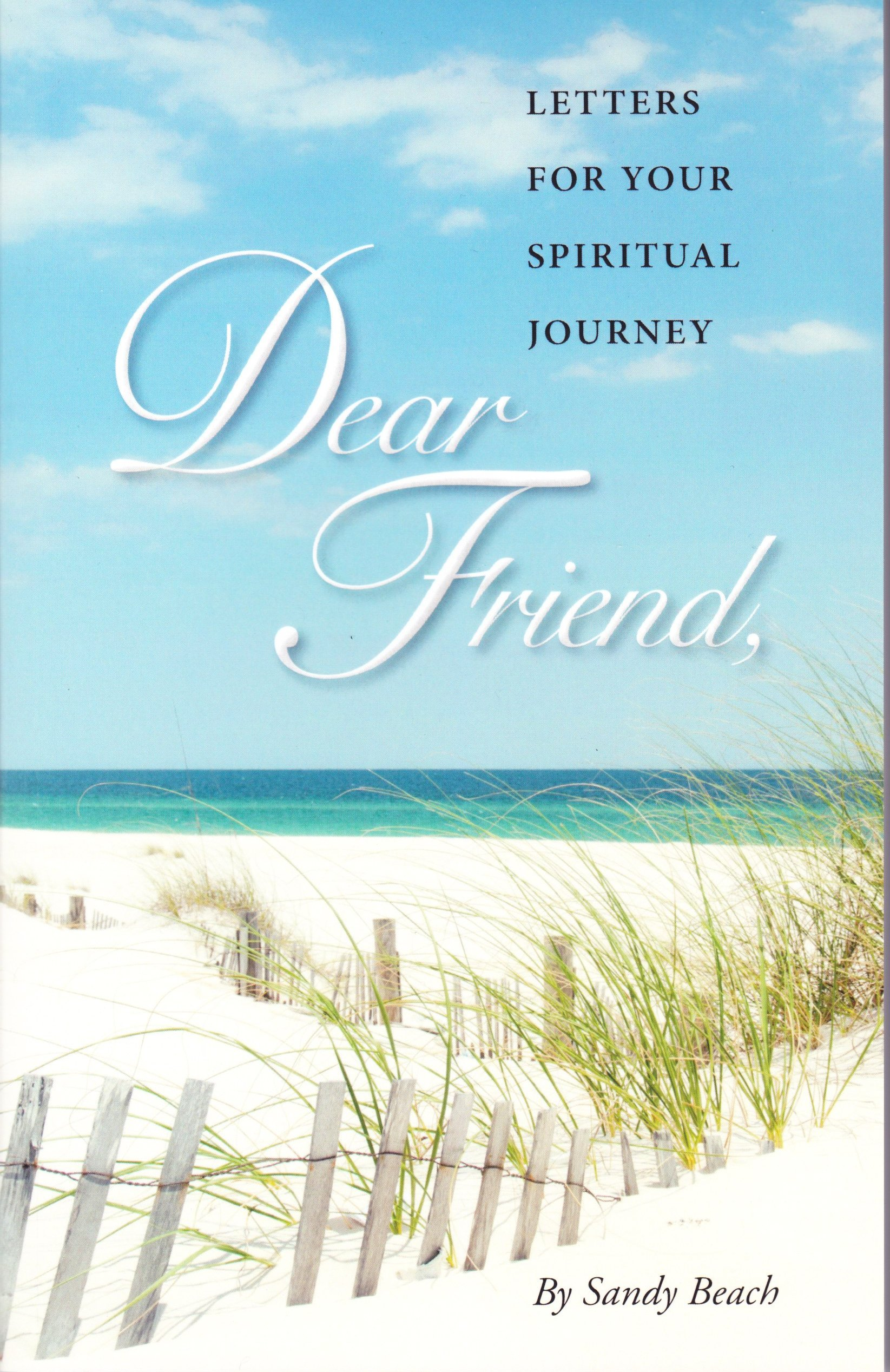 Dear Friend by Sandy Beach Volume I